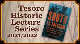 Tesoro Historic Lecture Series 2021-2022